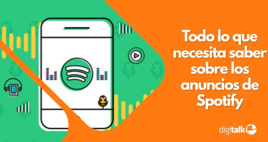 Todo lo que necesita saber sobre los anuncios de Spotify